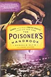 img - for The Poisoner's Handbook: Murder and the Birth of Forensic Medicine in Jazz Age New York book / textbook / text book