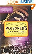 #7: The Poisoner's Handbook: Murder and the Birth of Forensic Medicine in Jazz Age New York