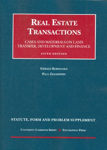 Statute, Form and Problem Supplement to Real Estate...