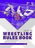2014-15 NFHS Wrestling Rules Book