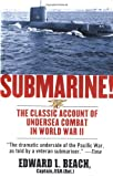img - for Submarine! The Classic Account of Undersea Combat in World War II book / textbook / text book