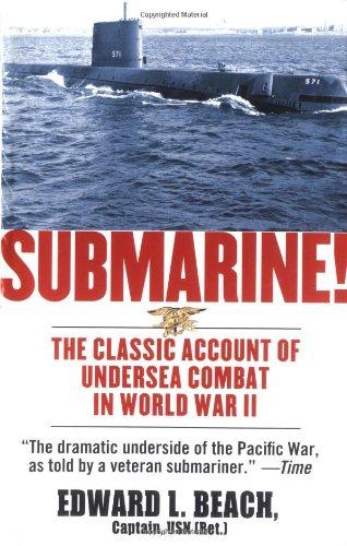 Submarine! The Classic Account of Undersea Combat in World War II PDF ePub fb2 ebook