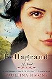 Bellagrand: A Novel