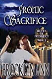 ironic sacrifice paranormal romance vampires brides of prophecy book 2