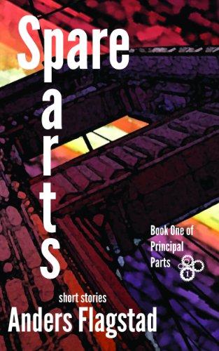 Spare Parts (Principal Parts Book 1)