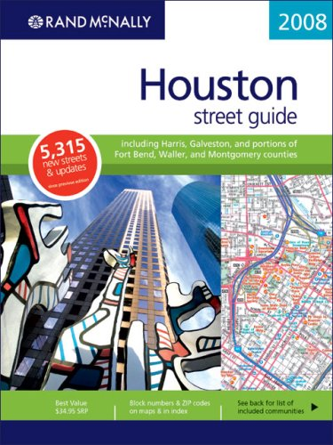 Rand McNally 2008 Houston, Texas: Street Guide (Rand McNally Street Guide)