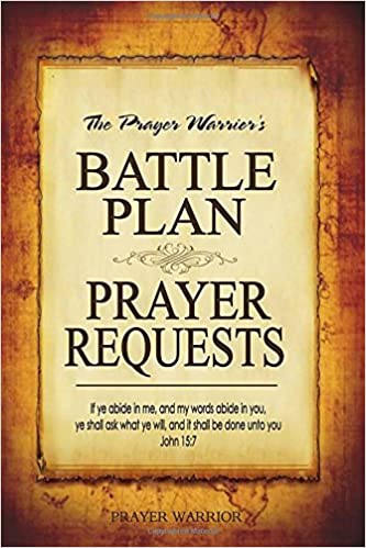 Battle Plan Prayer Requests: A Wonderful Resource to Record