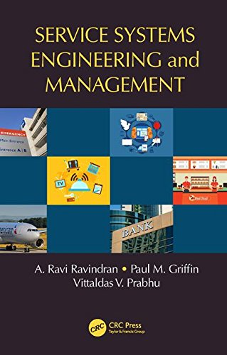 Service Systems Engineering and Management (Operations Research Series)