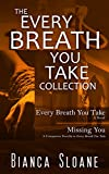 The Every Breath You Take Collection: Every Breath You Take and Missing You