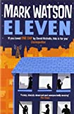 img - for Eleven by Mark Watson (2011-06-09) book / textbook / text book