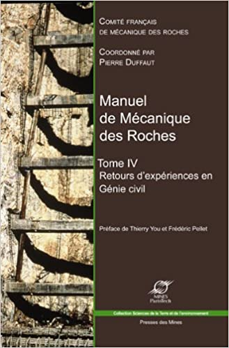 Livres gratuits Manuel de mécanique des roches : Tome 4, Retours d'expériences en génie civil pdf ebook