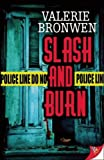 Slash and Burn, Valerie Bronwen, 1602829861