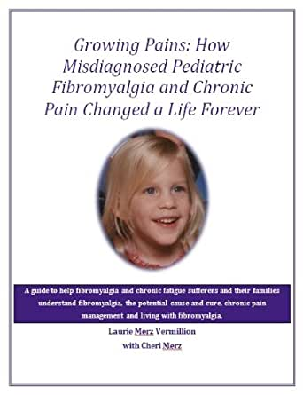 Growing Pains: How Misdiagnosed Pediatric Fibromyalgia and ...
