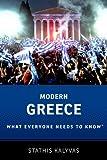 Modern Greece : What Everyone Needs to Know, Kalyvas, Stathis, 0199948771