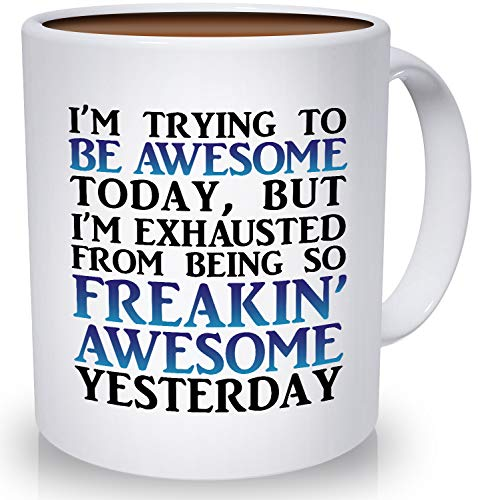 Best Morning Motivation Funny Mugs - Tired from Being So Awesome Yesterday Coffee Mug | Congratulations, Goodbye, Thank You or Going Away Gift for Boss, Coworker, Employee or Friend -