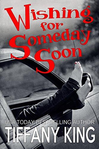 Wishing For Someday Soon - Tiffany King