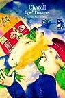 Chagall : Ivre d'images par Marchesseau