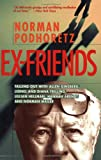 Ex-Friends, Norman Podhoretz, 1893554171