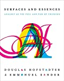 img - for Surfaces and Essences: Analogy as the Fuel and Fire of Thinking book / textbook / text book