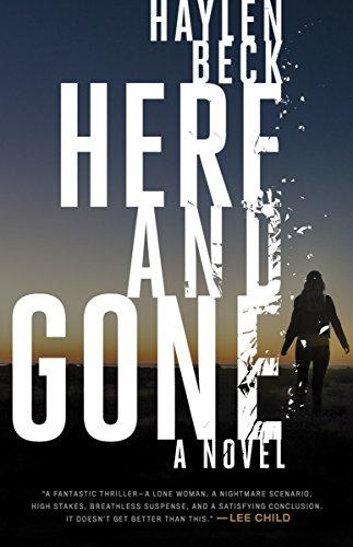 """""""Here and Gone - A Novel"""" av Haylen Beck"""