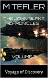 This is Book 3 in the ultimate erotic science-fiction series, the John Blake Chronicles!Follow John Blake and his beautiful companions on the assault cruiser, Invictus, as they continue their epic adventures. The crew has grown, as have the challenge...