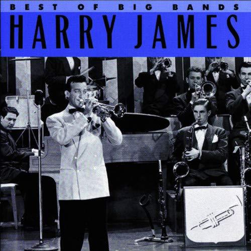 Best Of The Big Bands - Harry James Jazz