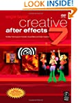 Creative After Effects 7: Workflow Te...