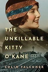 The Unkillable Kitty O'Kane: A Novel
