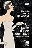 """Afficher """"Pas facile d'être une lady !"""""""