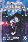 Vampire Kisses - Blood Relatives, Ellen Schreiber, 0061340839