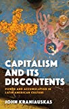#4: Capitalism and its Discontents: Power and Accumulation in Latin-American Culture (Iberian and Latin American Studies)