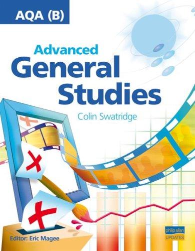 AQA (B) Advanced General Studies: Teacher Guide