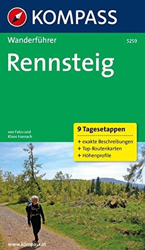 Rennsteig: Wanderführer mit Tourenkarten und Höhenprofilen (KOMPASS-Wanderführer, Band 5259)