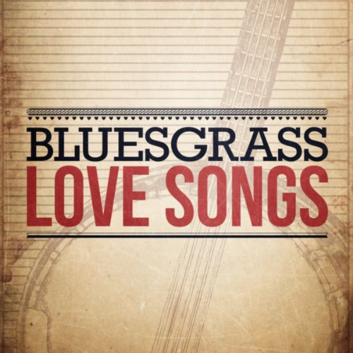 Bluegrass Love Songs