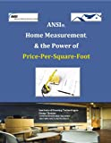 ANSI, Home Measurement, & the Power of Price-Per-Square-Foot offers