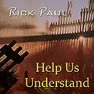 Help Us Understand