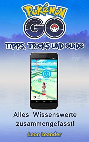 amazon com pokemon go pokemon go guide deutsch pokemon go rh amazon com Kindle Help Kindle User Guide 1st Edition