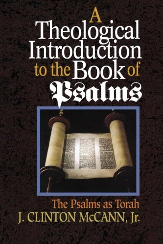 A Theological Introduction to the Book of Psalms: The Psalms as Torah (Outlet Clinton)