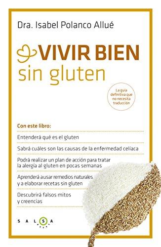 Vivir bien sin gluten (Spanish Edition) by [Polanco, Isabel]