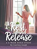 img - for Rest and Release: A 4-Week Bible Study book / textbook / text book