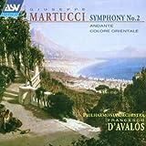 Martucci: Symphony No. 2; Andante; Colore Orientale