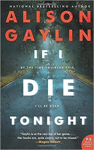 Amazon.com: If I Die Tonight: A Novel (9780062641090): Alison Gaylin: Books