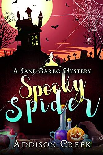 Spooky Spider (Jane Garbo Mysteries Book - Cookie Spooky