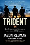 Book cover for The Trident: The Forging and Reforging of a Navy SEAL Leader