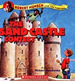 The Sandcastle Contest, Robert Munsch, 0439748658