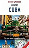 img - for Insight Guides Explore Cuba (Insight Explore Guides) book / textbook / text book
