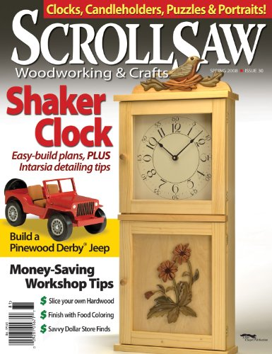 Scroll Saw Woodworking & Crafts - Spring 2008 - Issue 30