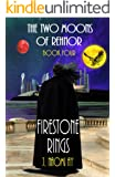 Firestone Rings (The Two Moons of Rehnor, Book 4)
