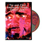 Tim and Eric Awesome Show, Great Job