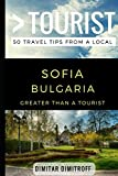 Greater Than a Tourist – Sofie Bulgaria: 50 Travel Tips from a Local